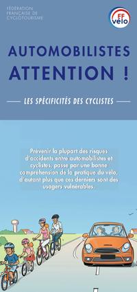 Automobilistes - Attention